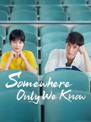 CHH1032 : ซีรี่ย์จีน Somewhere Only We Know (2019) (ซับไทย) DVD 5 แผ่น