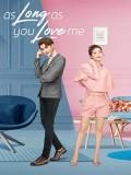 CHH1398 : As Long as You Love Me ปมรักเปื้อนแค้น (2020) (ซับไทย) DVD 8 แผ่น
