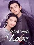 CHH1417 : Twisted Fate of Love หวนชะตาฝ่าลิขิตรัก (2020) (พากย์ไทย) DVD 7 แผ่น
