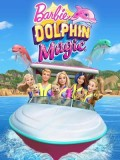 ct1267 : หนังการ์ตูน Barbie: Dolphin Magic บาร์บี้ โลมา มหัศจรรย์ DVD 1 แผ่น