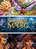 ct1338 : หนังการ์ตูน Strange Magic มนตร์มหัศจรรย์ (2015) DVD 1 แผ่น
