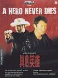 cm320 : A Hero Never Dies สองทรนงไม่ยอมให้โลกทรยศ DVD 1 แผ่น