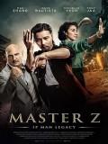 cm340 : Master Z: The Ip Man Legacy ยิปมัน: ตำนานมาสเตอร์ Z (2018) DVD 1 แผ่น