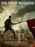 cm344 : The Eight Hundred นักรบ 800 (2020) DVD 1 แผ่น