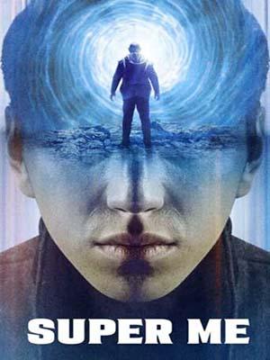cm349 : Super Me ยอดมนุษย์สุดโต่ง (2021) DVD 1 แผ่น