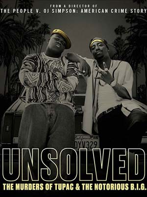 se1747 : ซีรีย์ฝรั่ง Unsolved: The Murders of Tupac and the Notorious B.I.G. [ซับไทย] DVD 2 แผ่น