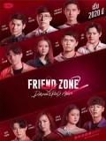 St1928 : Friend Zone 2 Dangerous Area DVD 4 แผ่น