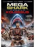 EE1764 : Mega Shark VS Kolossus ฉลามยักษ์ปะทะหุ่นพิฆาตล้างโลก Master 1 แผ่น