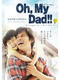 jp0755 : ซีรีย์ญี่ปุ่น Oh My Dad!! ยอดคุณป๋ามาแล้วคร้าบ [พากย์ไทย] 3 แผ่น