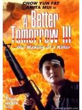 cm0167 : หนังจีน A Better Tomorrow 3 / โหด เลว ดี ภาค 3 Master 1 แผ่น