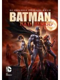 ct1141 : หนังการ์ตูน Batman: Bad Blood แบทแมน : สายเลือดแห่งรัตติกาล MASTER 1 แผ่น