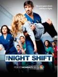 se1590 : ซีรีย์ฝรั่ง The Night Shift Season 3 (ซับไทย) DVD 3 แผ่น