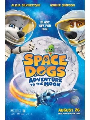 ct1237 : หนังการ์ตูน Space Dogs Adventure To The Moon / สเปซด็อก 2 น้องหมาตะลุยดวงจันทร์ DVD 1 แผ่น