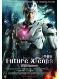 cm0003 : Future X Cops อนาคตข้าใครอย่าแตะ DVD Master 1 แผ่น
