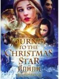 EE1197 : หนังฝรั่ง Journey To The Christmas Star ศึกพิภพแม่มดมหัศจรรย์ DVD 1 แผ่นจบ