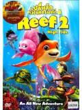 ct0756 : หนังการ์ตูน The Reef 2 : High Tide / ปลาเล็กหัวใจทอร์นาโด 2 DVD 1 แผ่น
