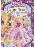 ct0932 : Barbie And The Secret Door บาร์บี้ กับประตูพิศวง DVD 1 แผ่นจบ