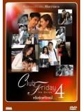 st1037 ละครไทย Club Friday The Series Season4  3 แผ่นจบ