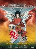ct0611 : Legend of the Millennium Dragon เจ้าหนูพลังเทพมังกร DVD 1 แผ่น