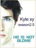 se0329 : ซีรีย์ฝรั่ง Kyle XY Season 2.5 นายไคล์ มนุษย์สายพันใหม่ ปี 2.5 [ซับไทย] DVD 3 แผ่นจบ