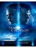 se1124  ซีรีย์ฝรั่ง Star-Crossed Season 1 [เสียงeng+บรรยายไทย] 4 แผ่นจบ