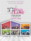TV286 : คอนเสิร์ต 10 Years of Love The Star in Concert DVD Master 3 แผ่นจบ